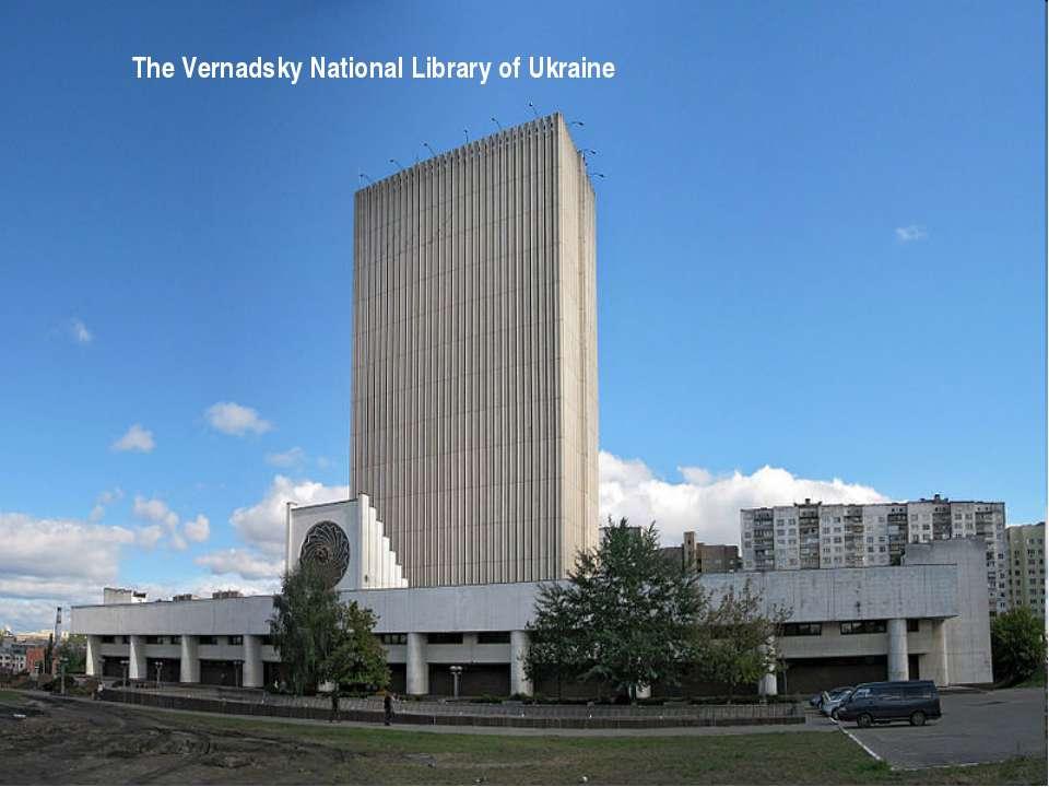 The Vernadsky National Library of Ukraine