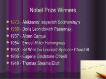 Nobel Prize Winners 1970 - Aleksandr Isayevich Solzhenitsyn 1958 - Boris Leon...