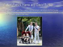 2. Neil Patrick Harris and David Burtka Not only are NPH and David both 37, b...