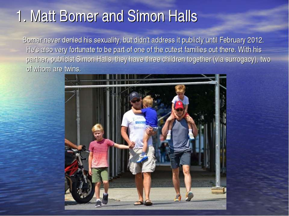 1. Matt Bomer and Simon Halls Bomer never denied his sexuality, but didn't ad...