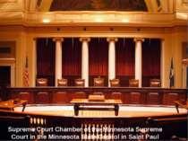 Supreme Court Chamber of the Minnesota Supreme Court in the Minnesota State C...