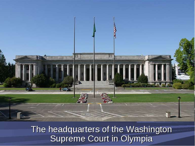 The headquarters of the Washington Supreme Court in Olympia