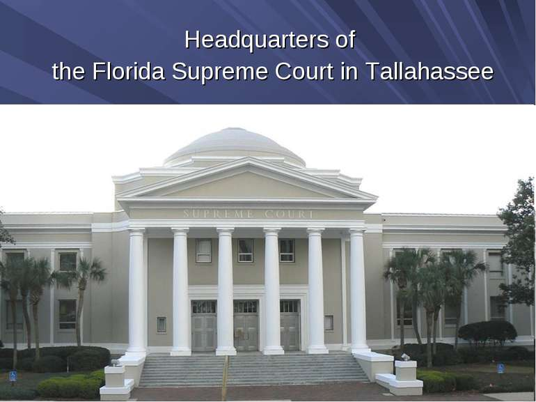 Headquarters of the Florida Supreme Court in Tallahassee