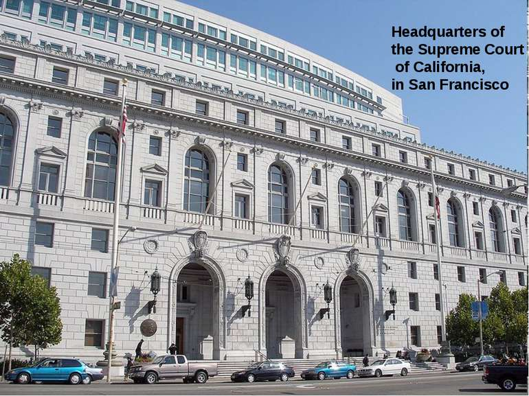 Headquarters of the Supreme Court of California, in San Francisco