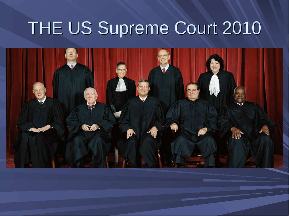 THE US Supreme Court 2010