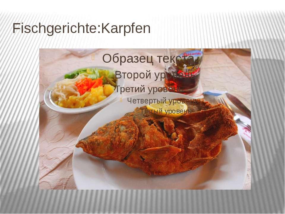 Fischgerichte:Karpfen