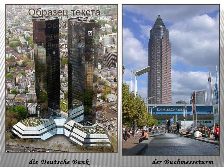 der Buchmesseturm die Deutsche Bank