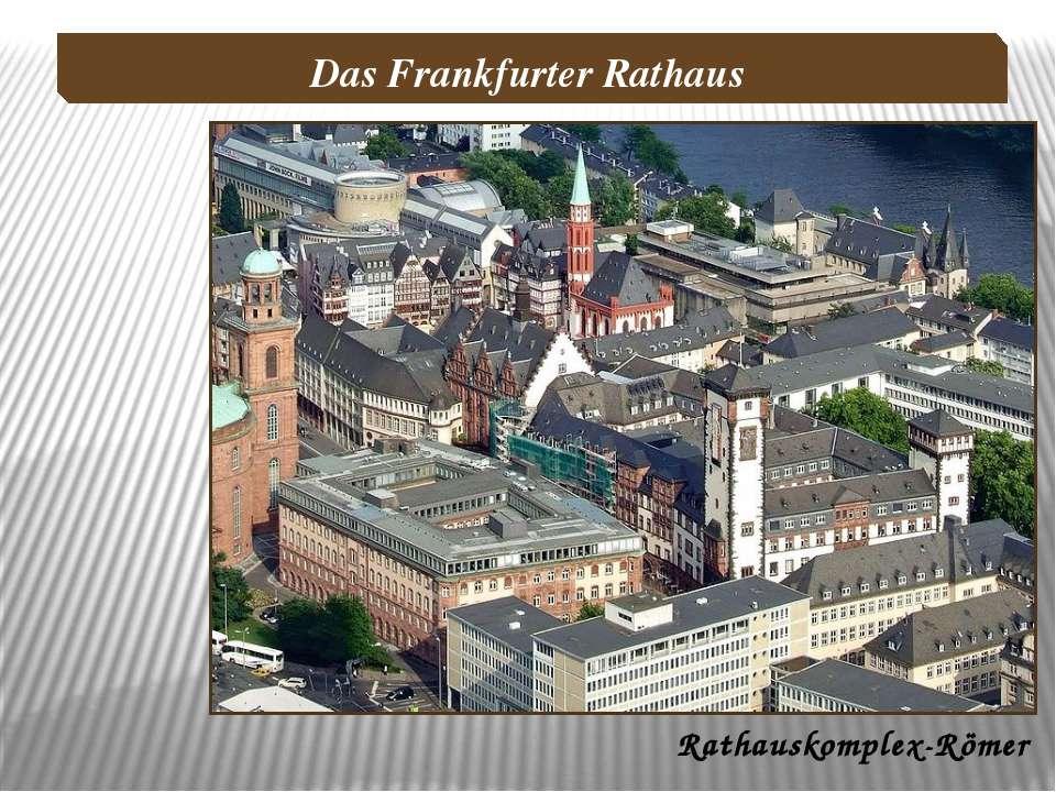 Rathauskomplex-Römer Das Frankfurter Rathaus