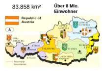 83.858 km² Über 8 Mio. Einwohner