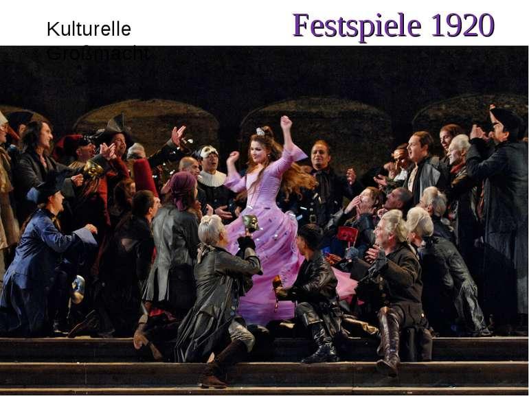 Festspiele 1920 Kulturelle Großmacht
