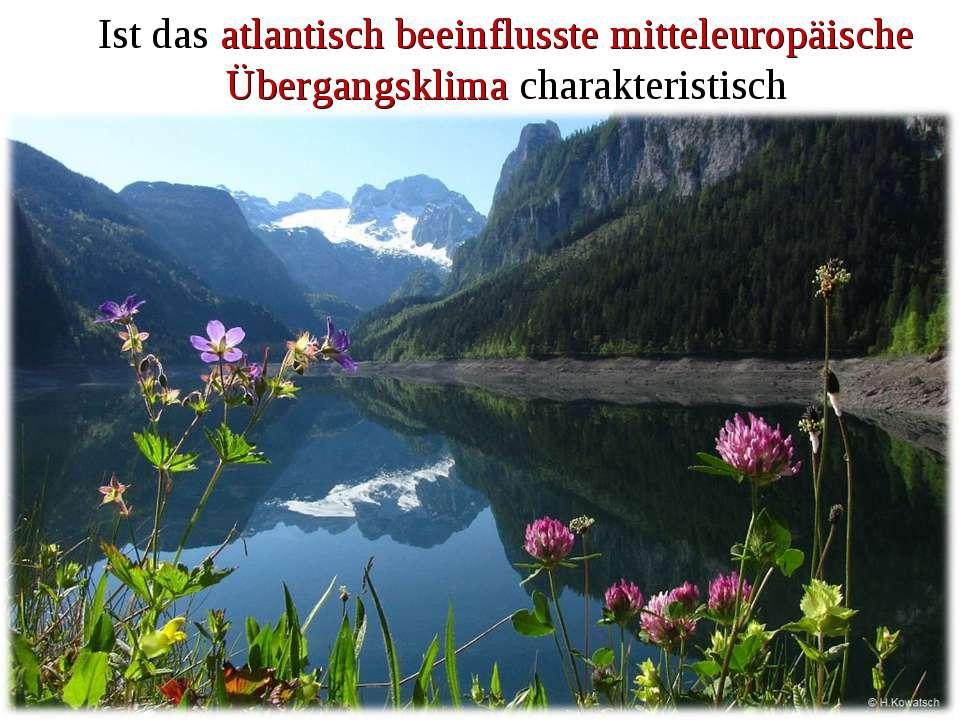 Ist das atlantisch beeinflusste mitteleuropäische Übergangsklima charakterist...