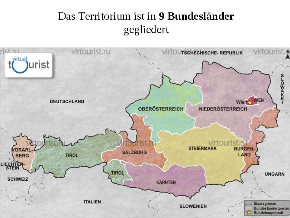 Das Territorium ist in 9 Bundesländer gegliedert