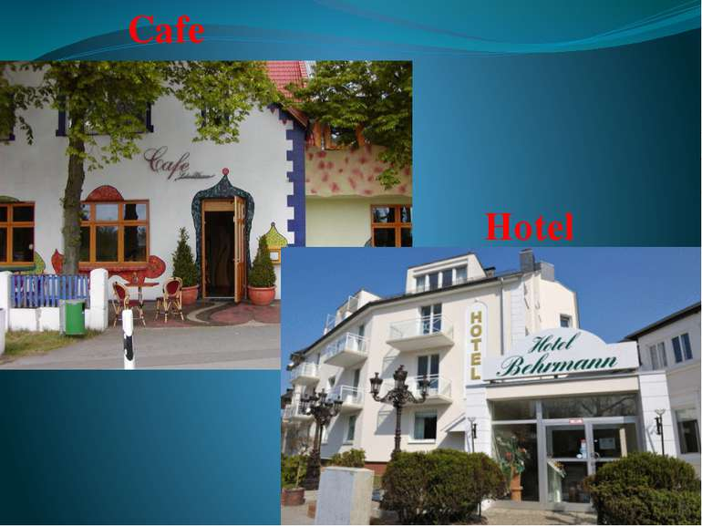 Cafe Hotel