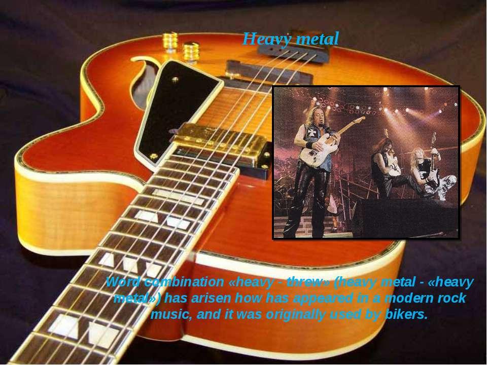 Heavy metal Word combination «heavy - threw» (heavy metal - «heavy metal») ha...