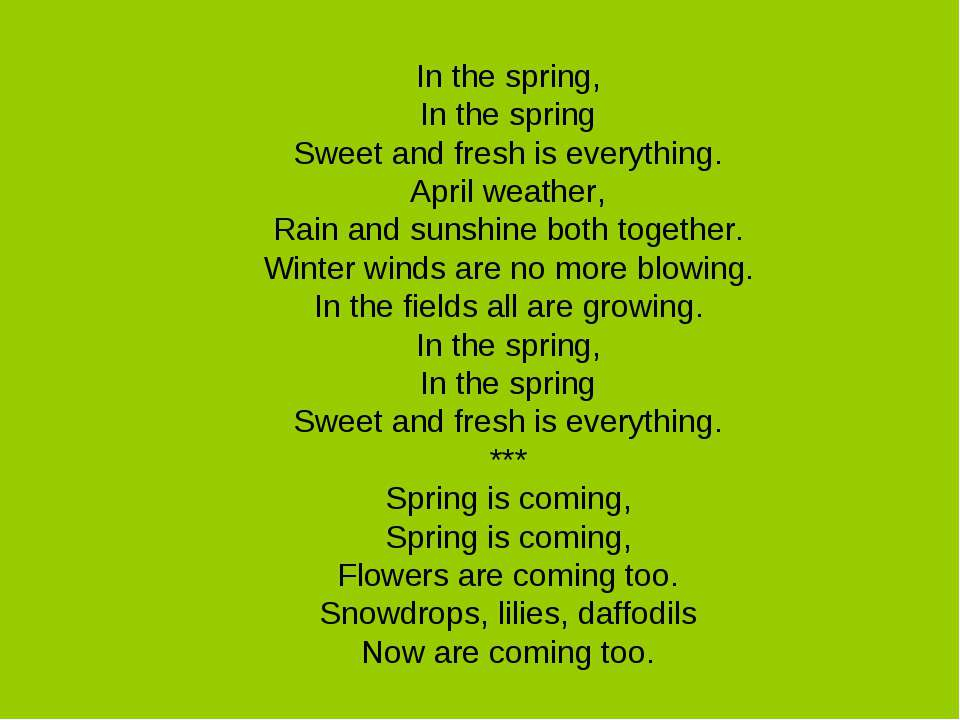 In the spring, In the spring Sweet and fresh is everything. April weather, Ra...