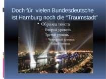 """Doch fűr vielen Bundesdeutsche ist Hamburg noch die """"Traumstadt"""""""