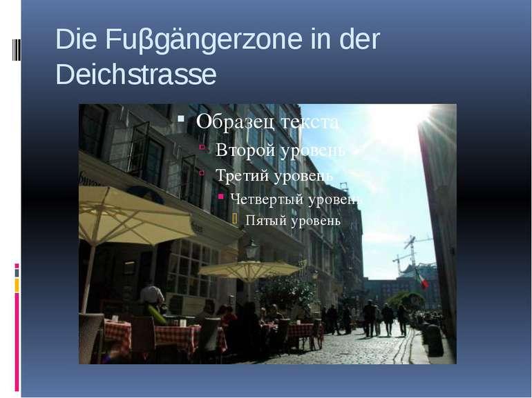 Die Fuβgängerzone in der Deichstrasse
