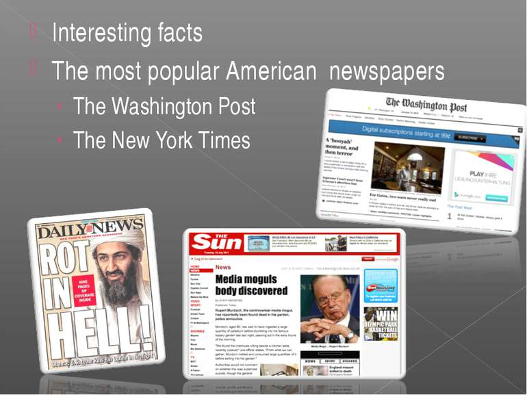 Interesting facts The most popular American newspapers The Washington Post Th...
