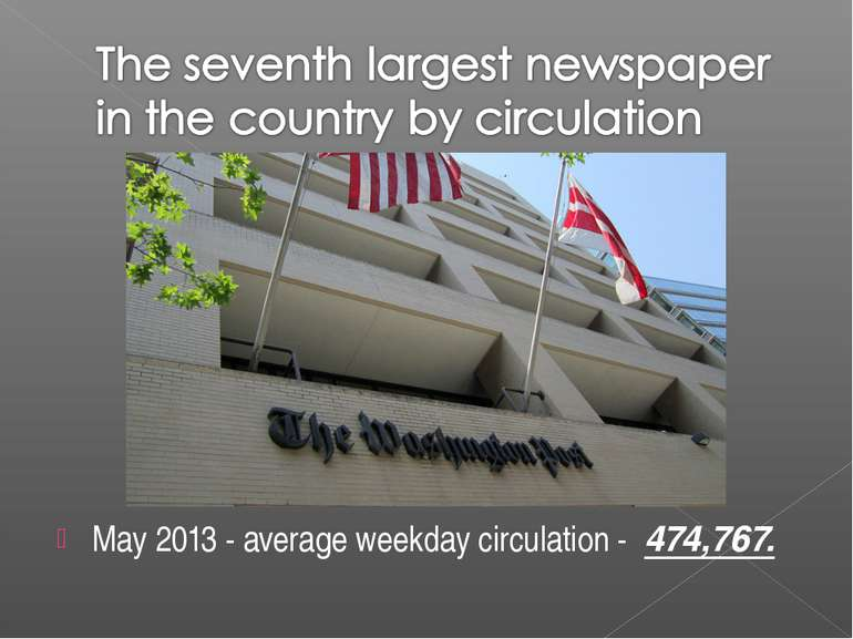 May 2013 - average weekday circulation - 474,767.