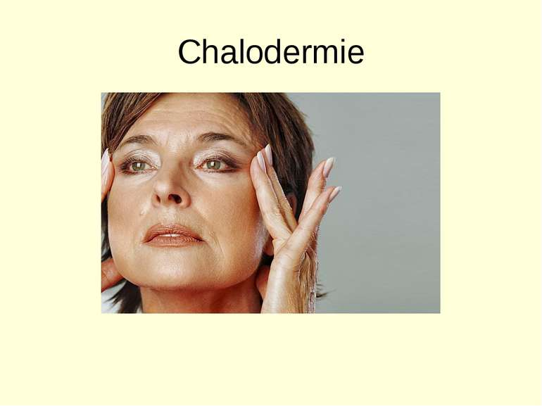 Chalodermie