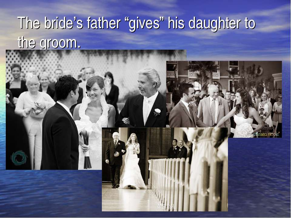 """The bride's father """"gives"""" his daughter to the groom."""