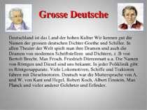 Grosse Deutsche Deutschland ist das Land der hohen Kultur Wir kennen gut die ...
