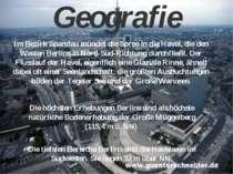 Geografie Im Bezirk Spandau mündet die Spree in die Havel, die den Westen Ber...