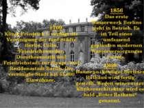 1709 König Friedrich I. verfügt die Vereinigung der fünf Städte Berlin, Cölln...