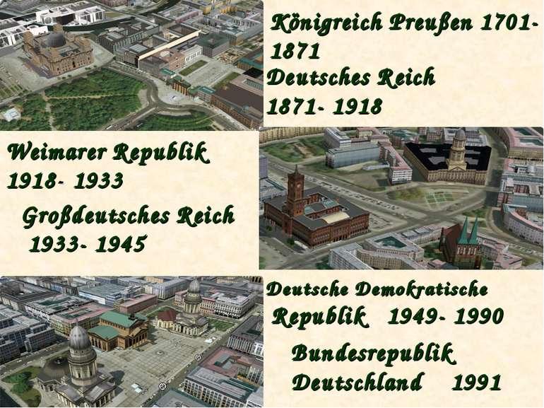 Königreich Preußen 1701- 1871 Deutsches Reich 1871- 1918 Weimarer Republik 19...