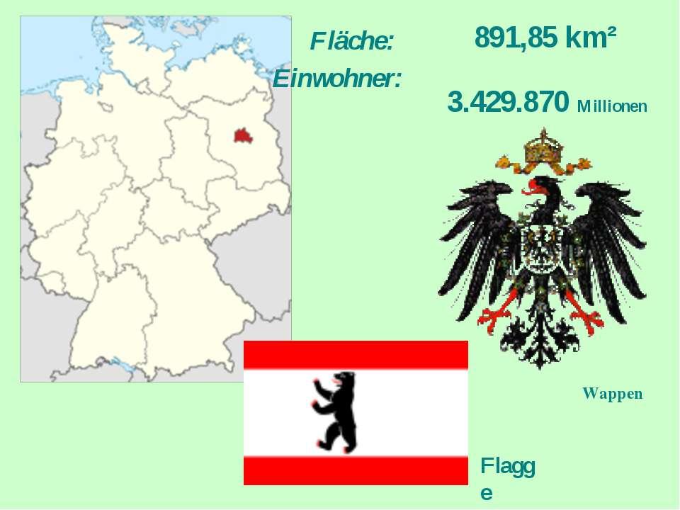 Fläche: 891,85km² Einwohner: 3.429.870 Millionen Flagge Wappen