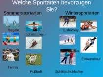 Welche Sportarten bevorzugen Sie? Sommersportarten Wintersportarten Segeln Ei...