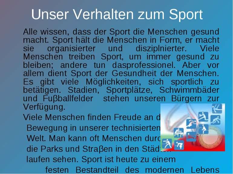 Unser Verhalten zum Sport Alle wissen, dass der Sport die Menschen gesund mac...