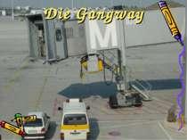 Die Gangway