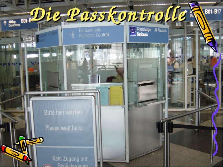 Die Passkontrolle
