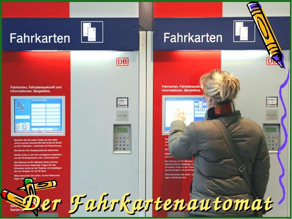 Der Fahrkartenautomat
