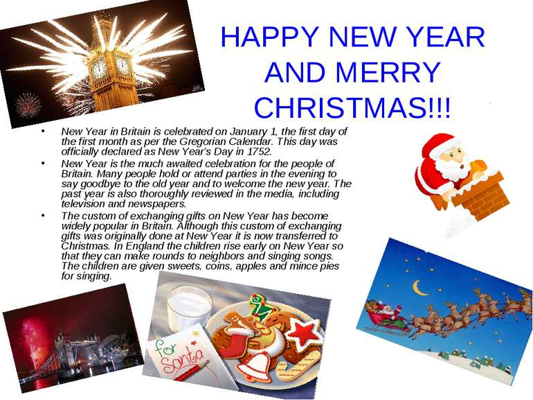 HAPPY NEW YEAR AND MERRY CHRISTMAS!!! New Year in Britain is celebrated on Ja...