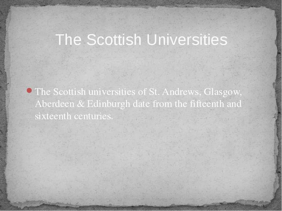 The Scottish universities of St. Andrews, Glasgow, Aberdeen & Edinburgh date ...
