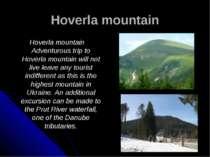 Hoverla mountain Hoverla mountain Adventurous trip to Hoverla mountain will n...