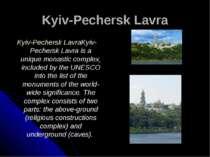 Kyiv-Pechersk Lavra Kyiv-Pechersk Lavra Kyiv-Pechersk Lavra is a unique monas...
