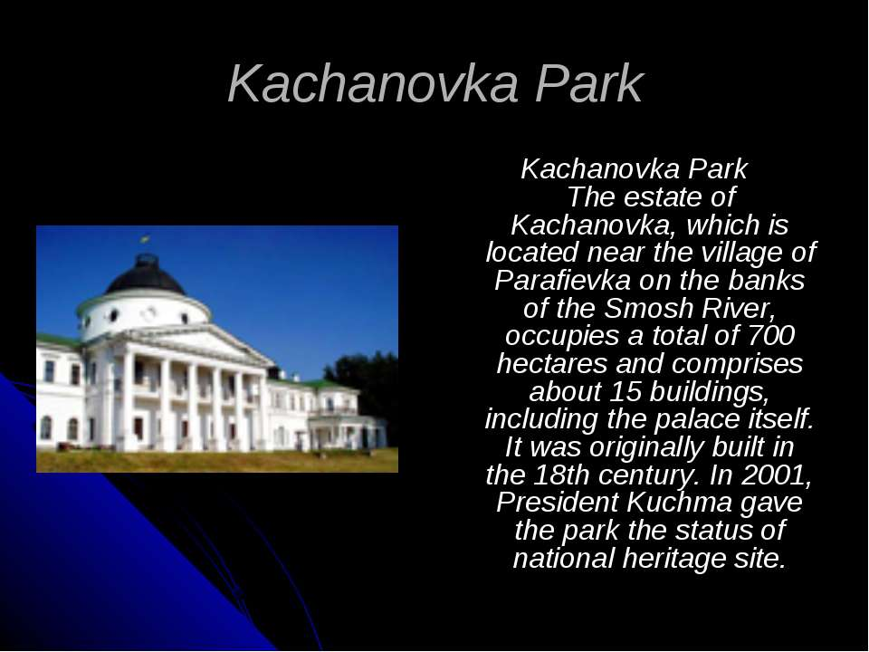 Kachanovka Park Kachanovka Park The estate of Kachanovka, which is located ne...