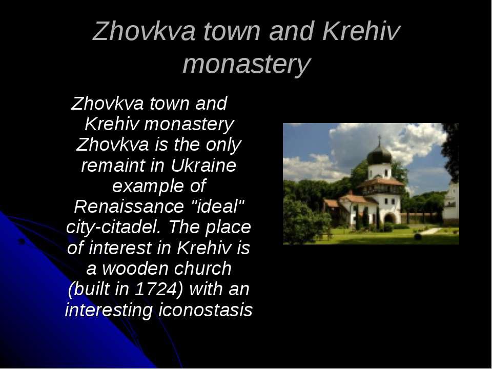 Zhovkva town and Krehiv monastery Zhovkva town and Krehiv monastery Zhovkva i...