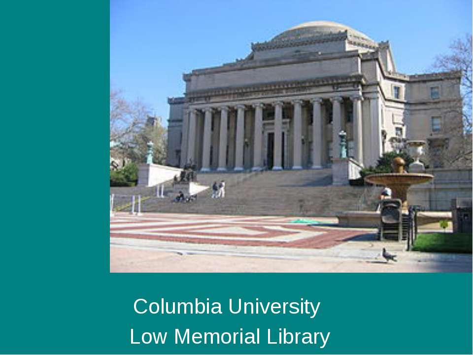 Columbia University Low Memorial Library