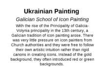 Ukrainian Painting Galician School of Icon Painting With the rise of the Prin...