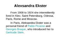 Alexsandra Ekster From 1908 to 1924 she intermittently lived in Kiev, Saint P...
