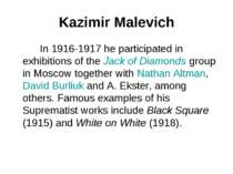 Kazimir Malevich In 1916-1917 he participated in exhibitions of the Jack of D...