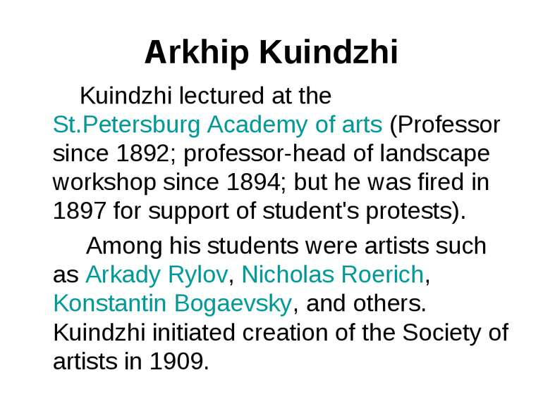 Arkhip Kuindzhi Kuindzhi lectured at the St.Petersburg Academy of arts (Profe...