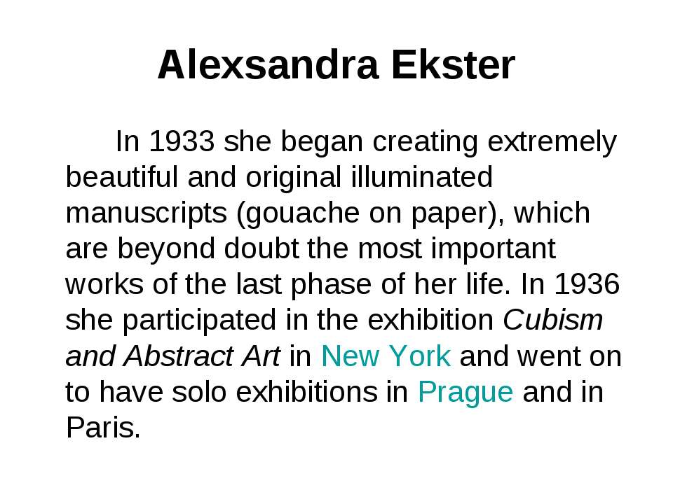 Alexsandra Ekster In 1933 she began creating extremely beautiful and original...