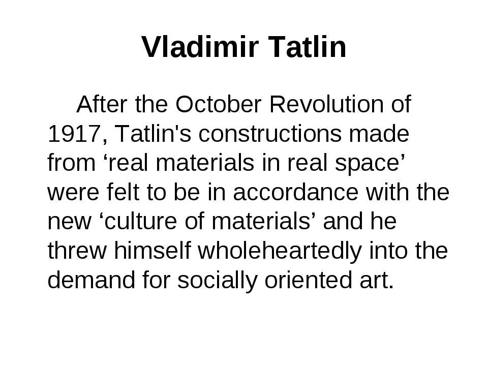 Vladimir Tatlin After the October Revolution of 1917, Tatlin's constructions ...