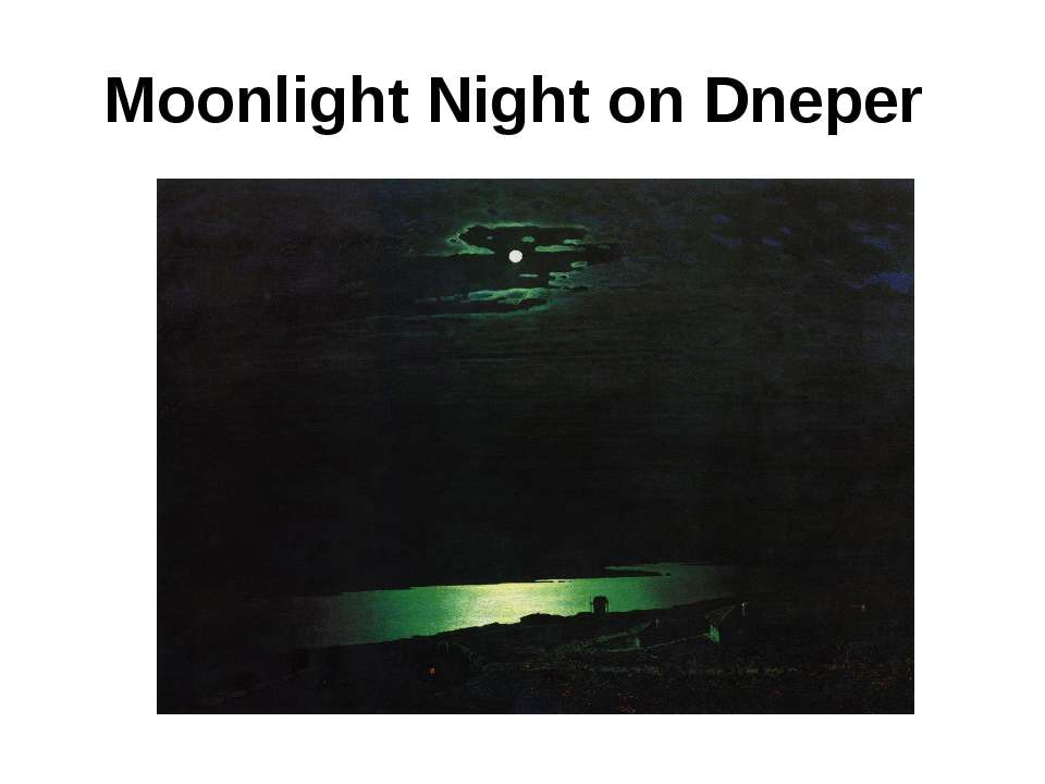 Moonlight Night on Dneper