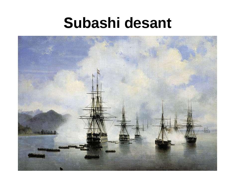 Subashi desant